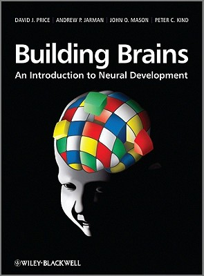 Building Brains By Price, David/ Jarman, Andrew/ Mason, John/ Kind, Peter