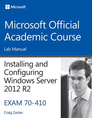 [Lab Manual] 70-410 Installing & Configuring Windows Server 2012 R2 By Not Available