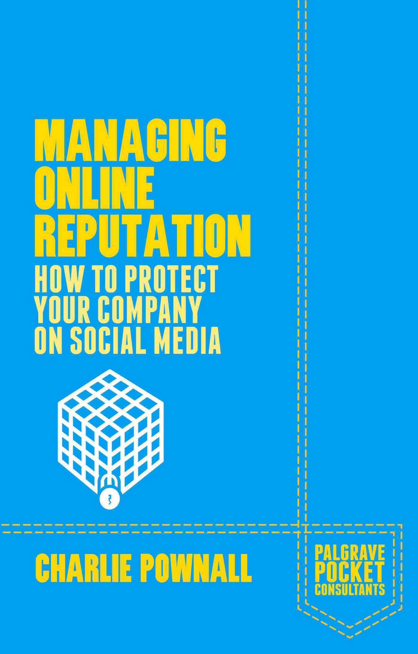 Managing Online Reputation By Pownall, Charlie